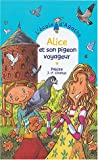L'Ecole d'Agathe, Tome 35 : Alice et son pigeon voyageur