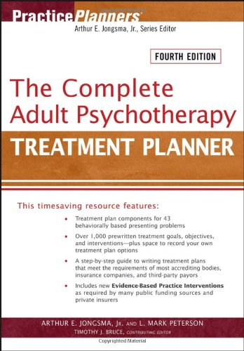 The Complete Adult Psychotherapy Treatment Planner