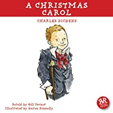 A Christmas Carol: An Accurate Retelling of Charles Dickens' Timeless Classic (       ABRIDGED) by Charles Dickens, Gill Tavner Narrated by Graham Bill