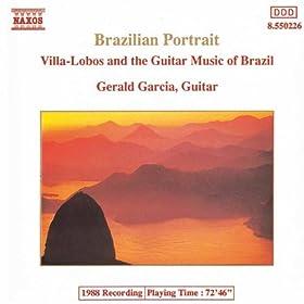 Brazilian Portrait: Villa-Lobos And The Guiitar Music Of Brazil�