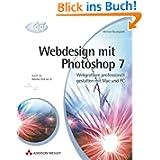 Webdesign mit Photoshop 7: Webgrafiken professionell gestalten mit Mac und PC (DPI Grafik)