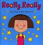 Really, Really (Daisy Books) Kes Gray