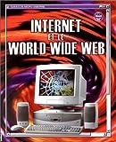 echange, troc Philippe Wingate, Asha Kalbag - Internet et le World Wide Web