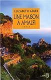 echange, troc Elizabeth Adler - Une maison à Amalfi
