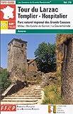echange, troc Guide FFRP - Tour du Larzac : Templier-Hospitalier - Parc naturel régional des Grands Causses
