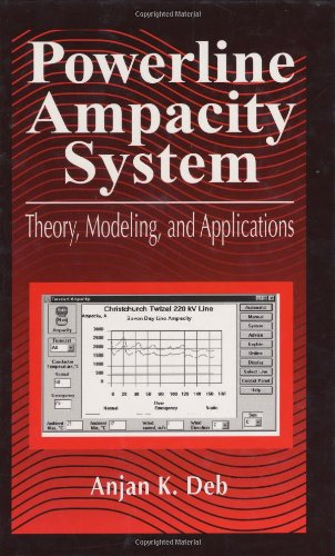 Powerline Ampacity System: Theory, Modeling And Applications