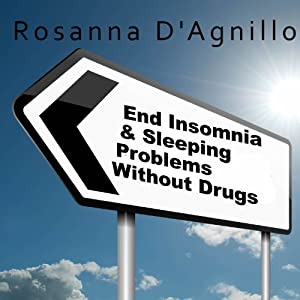 End Insomnia & Sleeping Problems Without Drugs Audiobook
