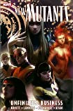 New Mutants Volume 4: Unfinished Business (0785152318) by Abnett, Dan