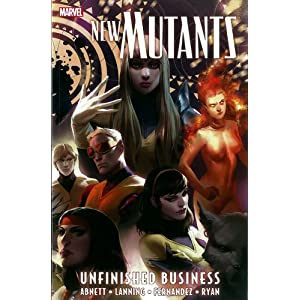 New Mutants Volume 4 Unfinished Business (9780785152316) Dan Abnett, Andy Lanning, Leandro Fernandez, Michael Ryan