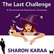 The Last Challenge: Northern Witches, Book 1 | Sharon Karaa