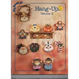 Big Book of Hang-Ups Patterns for Wood Cut Outs (Volume II)