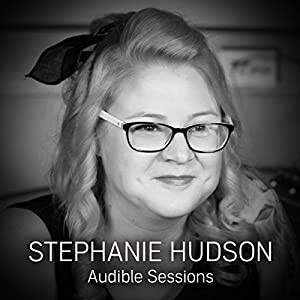 FREE: Audible Sessions with Stephanie Hudson Speech