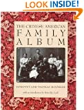 The Chinese American Family Album (American Family Albums)