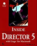 img - for Inside Macromedia Director 5 With Lingo for Macintosh book / textbook / text book