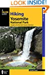 Hiking Yosemite National Park: A Guid...