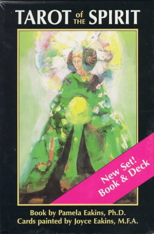 Tarot of the Spirit: New Set Book & Deck, by Pamela Eakins, Joyce Eakins