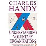 Understanding Voluntary Organizations: How to Make Them Function Effectively (Penguin business)by Charles B. Handy