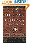 A Deepak Chopra Companion: Illuminations on Health and Human Consciousness