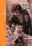 echange, troc Collectif - Bebes d'Hier (Ne)