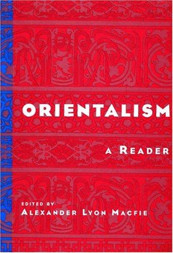 Orientalism: A Reader