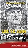 Les 18 Juin : Combats et commémorations par Oulmont