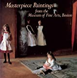 Masterpiece Paintings: From the Museum of Fine Arts, Boston (0810914247) by Theodore E. Stebbins