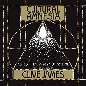 Cultural Amnesia Hörbuch