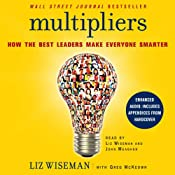 Multipliers: How the Best Leaders Make Everyone Smarter | [Liz Wiseman, Greg McKeown]