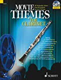Max Charles Davies Movie Themes for Clarinet: 12 Memorable Themes from the Greatest Movies of All Time (Schott Master Play-along Series)