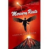 Mercury Rests (Book Three of the Mercury Series)