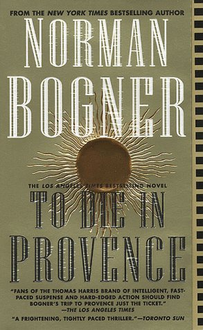 To Die in Provence, Norman Bogner