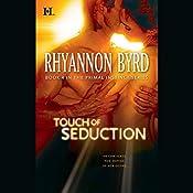 Touch of Seduction | Rhyannon Byrd