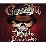Trouble/Lowrider - Cypress Hill