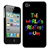Fancy A Snuggle 'The World's Greatest Mum Mother Birthday Gift' Clip On Back Cover Hard Case for Apple iPhone 4/4S