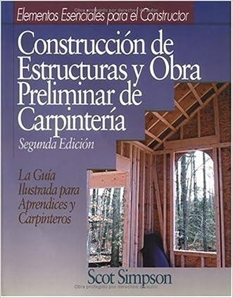Construccion de Estructuras y Obra Preliminar de Carpinteria