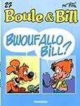 Boule & Bill 27 : Bwouf allo Bill?