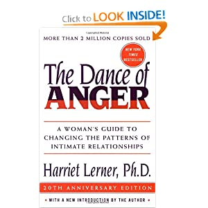 The Dance of Anger: A Woman's Guide to Changing the Patterns of Intimate Relationships [Paperback] — by Harriet Lerner $11.27