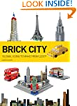Brick City: Global Icons to Make from...