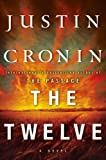 Justin Cronin The Passage Trilogy 2.The Twelve: A Novel
