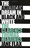 img - for The American Dream in Black and White: The Clarence Thomas Hearings book / textbook / text book