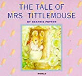 The Tale of Mrs. Tittlemouse (Beatrix Potter Library) (0749823429) by Beatrix Potter