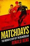 Matchdays: The Hidden Story of the Bu...