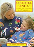 img - for Colorful Knits for You and Your Child: Over 25 Original Knitwear Designs book / textbook / text book
