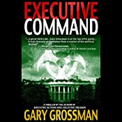 Executive Command | Gary Grossman