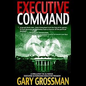 Executive Command | [Gary Grossman]