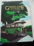 Green Line: History of London's Country Bus Service A.W. McCall