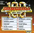 100 Masterpieces Vol. 5: The Top 10 of Classical Music 1811 - 1841