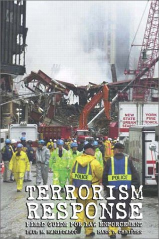 Terrorism Response: Field Guide for Law Enforcement Package