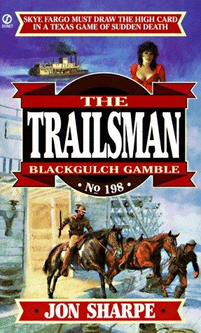 Blackgulch Gamble, JON SHARPE