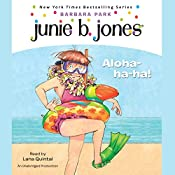 Junie B., First Grader: Aloha-ha-ha! | Barbara Park
